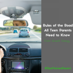 Rules of the Road All Teen Parents Need to Know