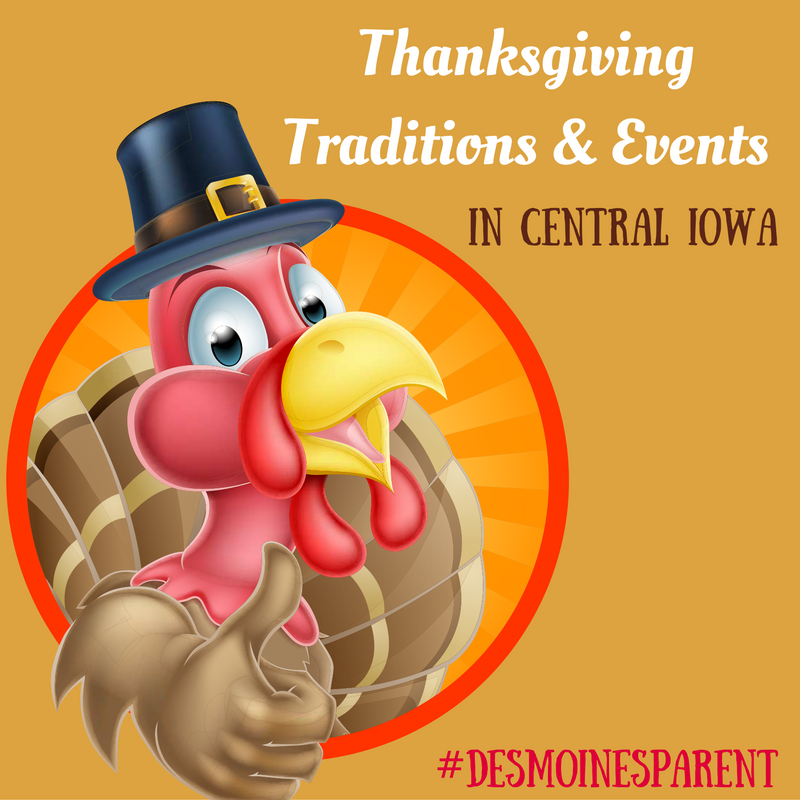 Thanksgiving Traditions & Events in Central Iowa