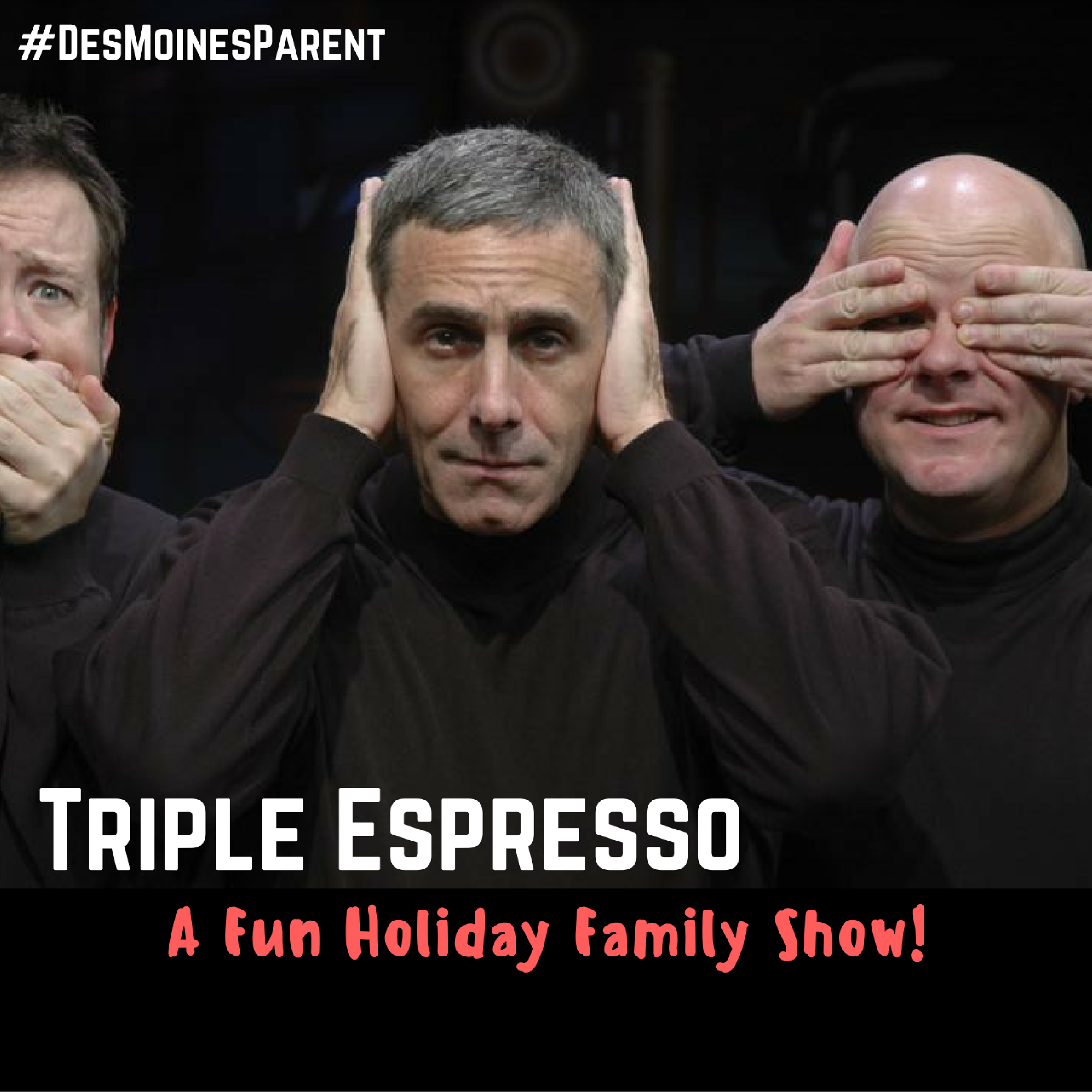 Triple Espresso Fun Holiday Family Show