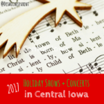 Holiday Shows & Concerts in Central Iowa 2017