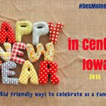 Kid Friendly New Year Events in Central Iowa