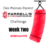 Des Moines Parent FXB Challenge: Week Two