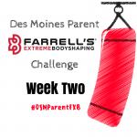 Des Moines Parent FXB Challenge: Week Two