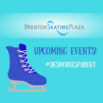 Brenton Skating Plaza: Upcoming Events!