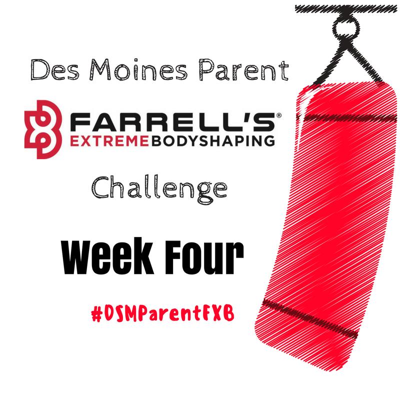 Des Moines Parent FXB Challenge: Week Four