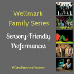 Wellmark Family Series: Sensory-Friendly Performances