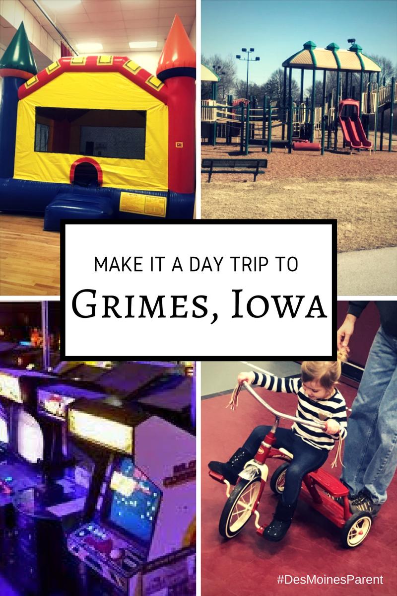 make it a day trip to grimes  iowa