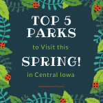 Top 5 Parks to Visit this Spring