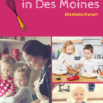 Children's Cooking Classes in Des Moines