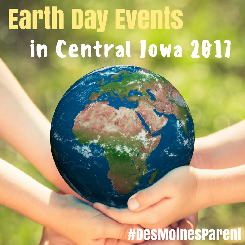 Earth Day Events in Central Iowa 2017