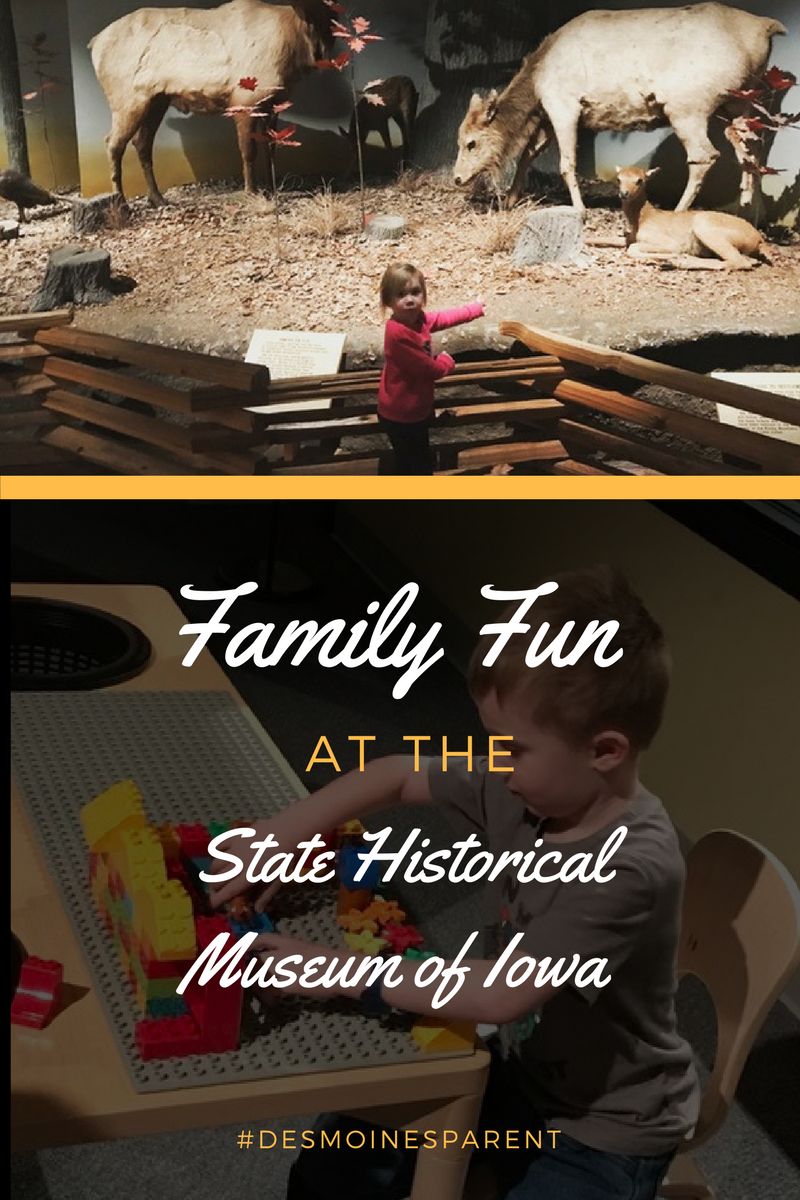 Family Fun at the State Historical Museum of Iowa