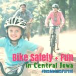 Bike Safety + Fun in Central Iowa