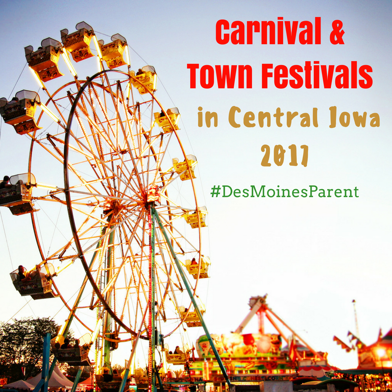 Carnivals & Town Festivals in Central Iowa 2017
