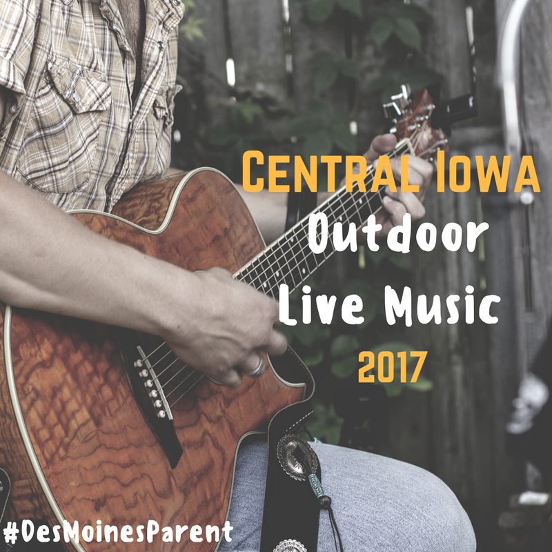 Central Iowa Outdoor Live Music 2017
