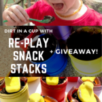 Dirt in a Cup with Re-Play Snack Stacks + Giveaway!
