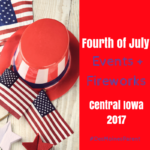 Fourth of July Events + Fireworks 2017
