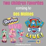 Coming to Des Moines: Shopkins + PAW Patrol LIVE!