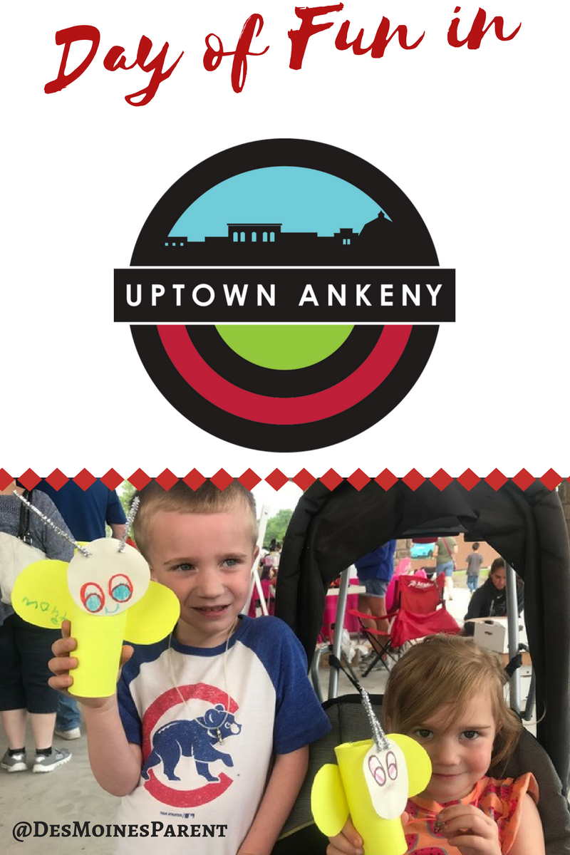 Day of Fun in Uptown Ankeny