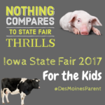 Iowa State Fair 2017: For the Kids