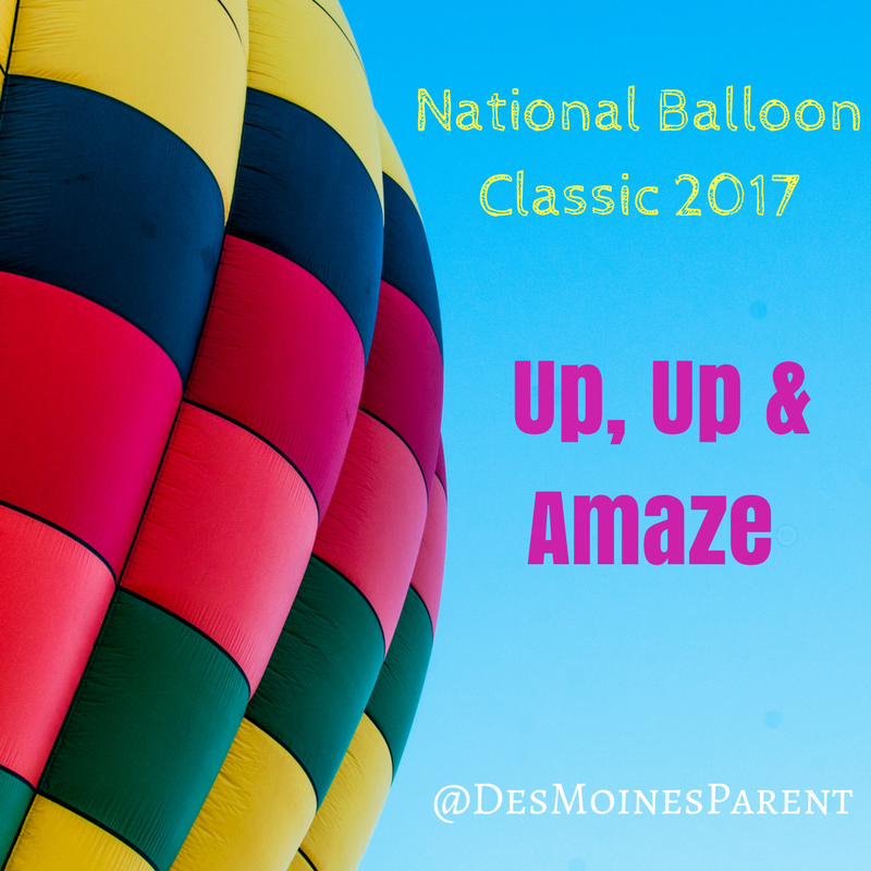 Up, Up & Amaze: National Balloon Classic 2017