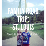 Family Road Trip: St. Louis