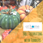 At Home: Fall Decorating with Toddlers