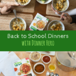 Back to School Dinners with Dinner Hero