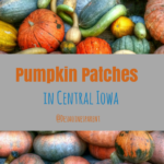 Pumpkin Patches in Central Iowa