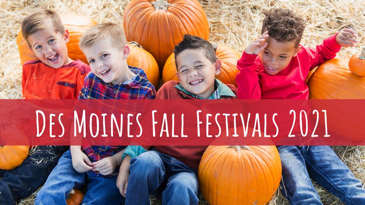 Des Moines Fall Festivals