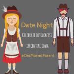 Date Night: Celebrate Oktoberfest in Central Iowa
