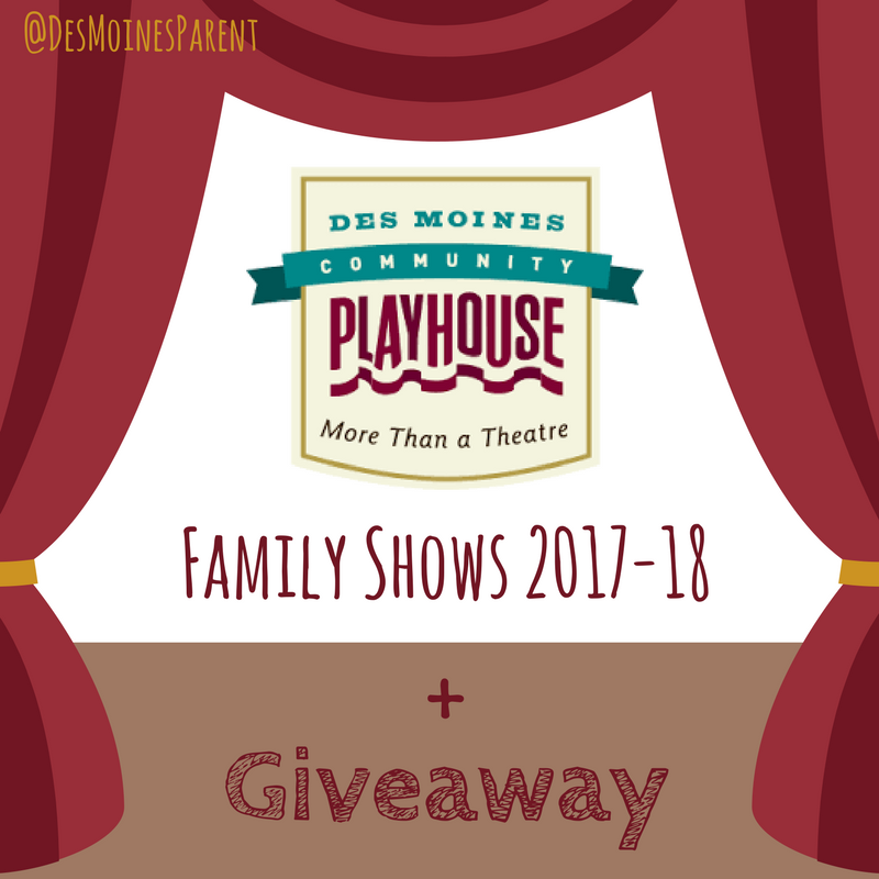 Des Moines Community Playhouse: Family Shows 2017-18