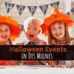 Halloween events, halloween activities, fall, Des Moines, iowa,