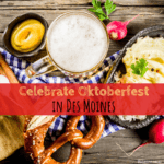 Date Night: Celebrate Oktoberfest in Des Moines