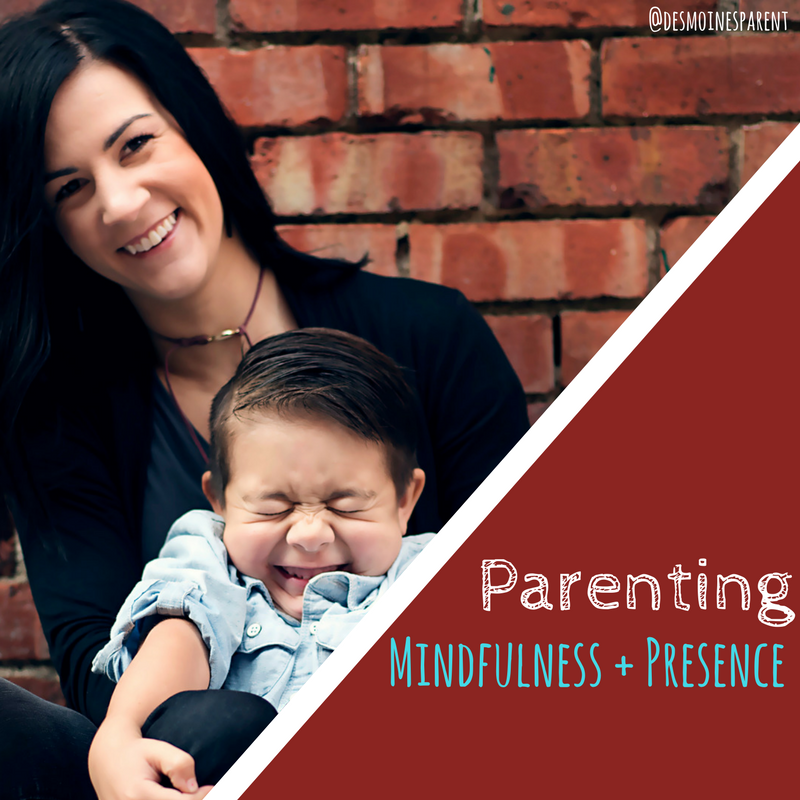 Parenting: Mindfulness and Presence