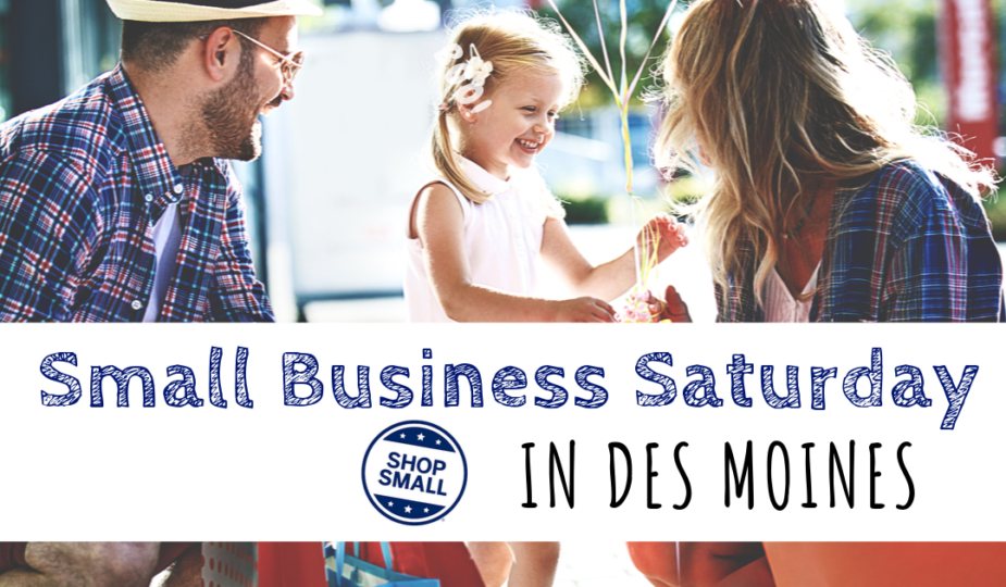 Small Business Saturday, Des Moines, Iowa, shop local, local, support local, Valley Junction