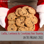 Calls, Letters & Cookies for Santa in Des Moines