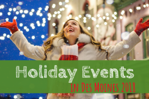 Holidays, Christmas, Des Moines, Events