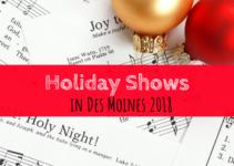 Holiday shows, The Nutcracker, Des Moines