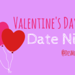 Valentine's Day 2018: Date Night!