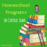 Homeschool Programs in Central Iowa