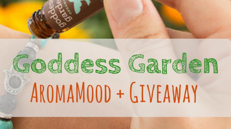 Goddess Garden: AromaMood + Giveaway