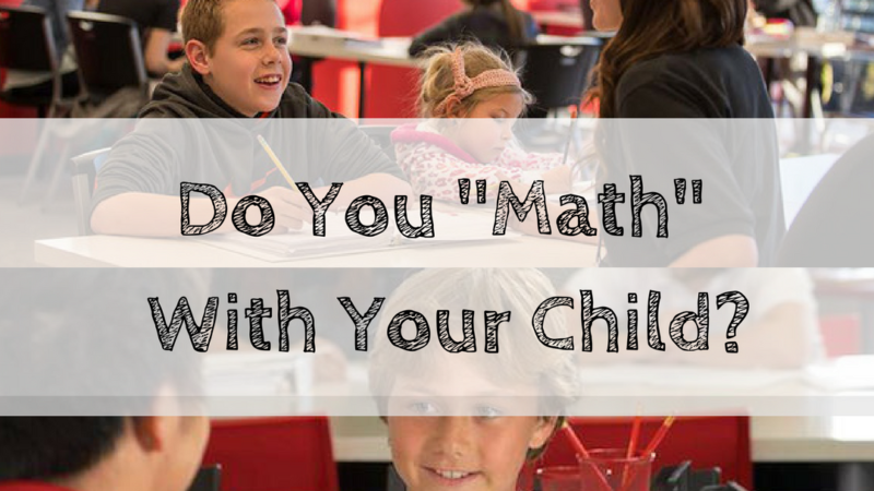 """Do You """"Math"""" With Your Child?"""