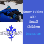 Snow Tubing with Small Children at Seven Oaks