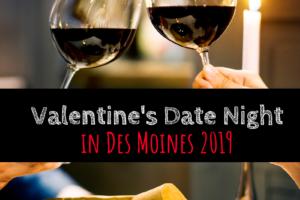 Valentine's Day, Date night, Des Moines
