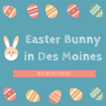 Easter Bunny in Des Moines 2018