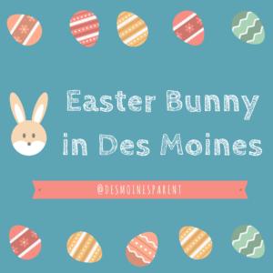 Easter, Easter Bunny, Des Moines, Iowa, Egg Hunts
