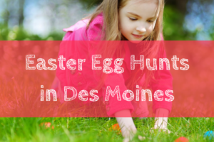 Easter, Easter Egg Hunt, Des Moines, Iowa