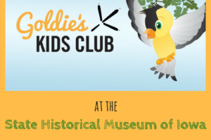 State Historical Museum of Iowa, Des Moines, Kids activities