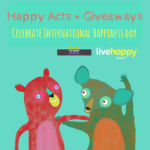 Happy Acts, Giveaways, Live Happy, International Happiness Day