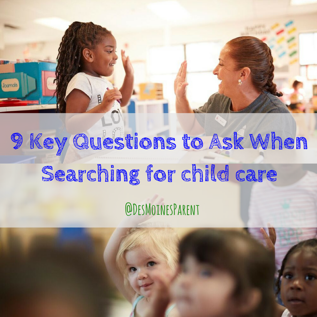 9 Key Questions to Ask When Searching for Child Care